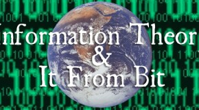 Podcast #5: Information Theory and &#8216;It From Bit&#8217;