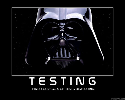 Vader, Bad ass, believes in testing