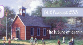 Better User Experience Podcast #33: The Future of Learning