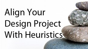 Align your Design Project with Heuristics