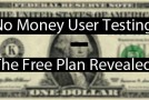 No Money User Testing: The Free Plan revealed