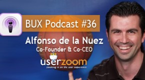 BUX Podcast #36: Alfonso de la Nuez, co-founder and co-CEO of UserZoom