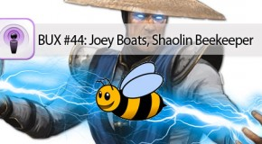 Better User Experience Podcast #44 – Special Guest: Joey 'Boats' Abbate