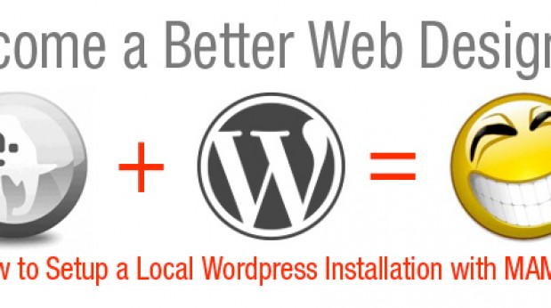 How to Setup a Local Wordpress Installation with MAMP | A Better