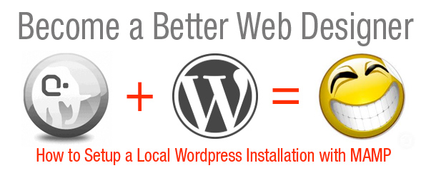 How to Setup a Local WordPress Installation with MAMP