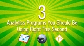 3 Analytics Programs You Should Be Using Right This Second