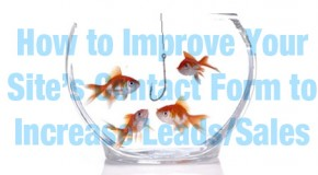 How to Improve Your Site's Contact Form to Increase Leads/Sales