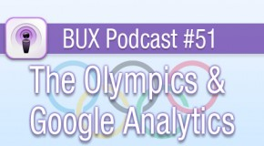 BUX Podcast #51: Olympics and Google Analytics