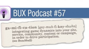 BUX Podcast #57: Gamification!