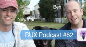BUX Podcast #62: Ben and Newman, Lifestyle Designers