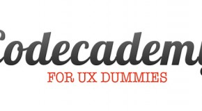 Codecademy for UX Dummies