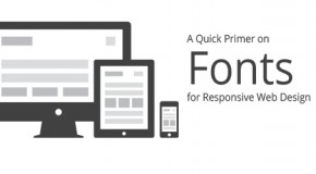 A Quick Primer on Fonts for Responsive Web Design