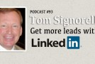 BUX Podcast 93: How to Get More Leads on LinkedIn with Tom Signorello